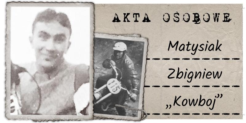 """Matysiak Zbigniew """"Kowboj"""""""