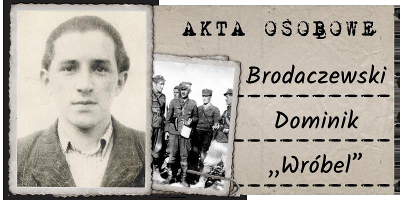 """Brodaczewski Dominik """"Wróbel"""""""
