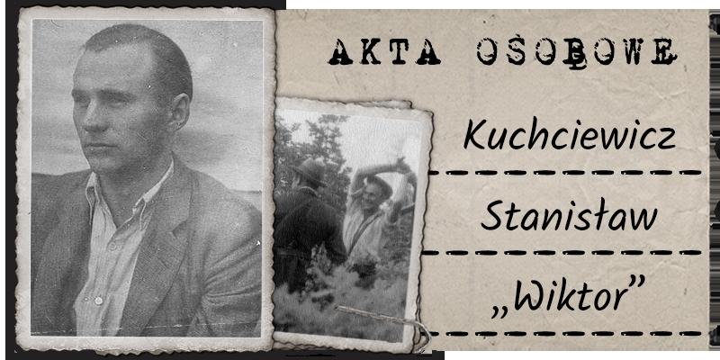 """Kuchciewicz Adam Stanisław """"Wiktor"""""""