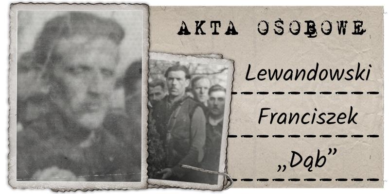 """Lewandowski Franciszek """"Dąb"""""""