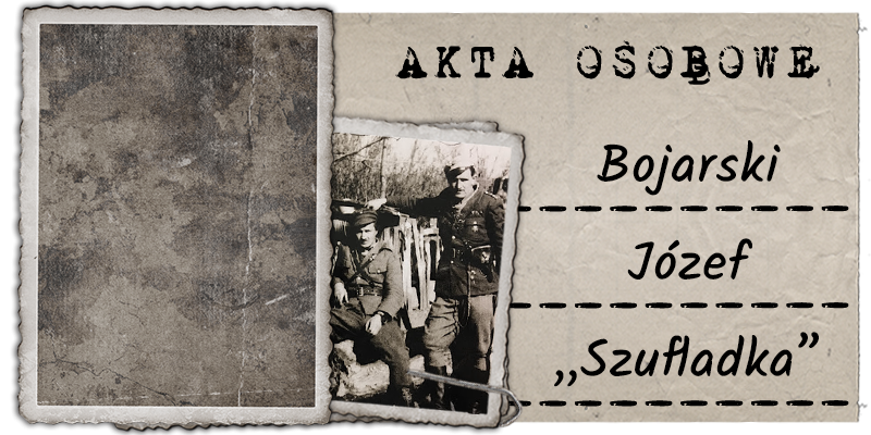 """Bojarski Józef """"Szufladka"""""""